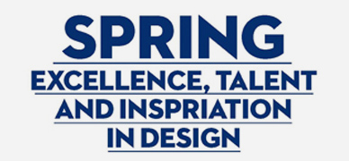 spring excellence, talent and inspiration in design
